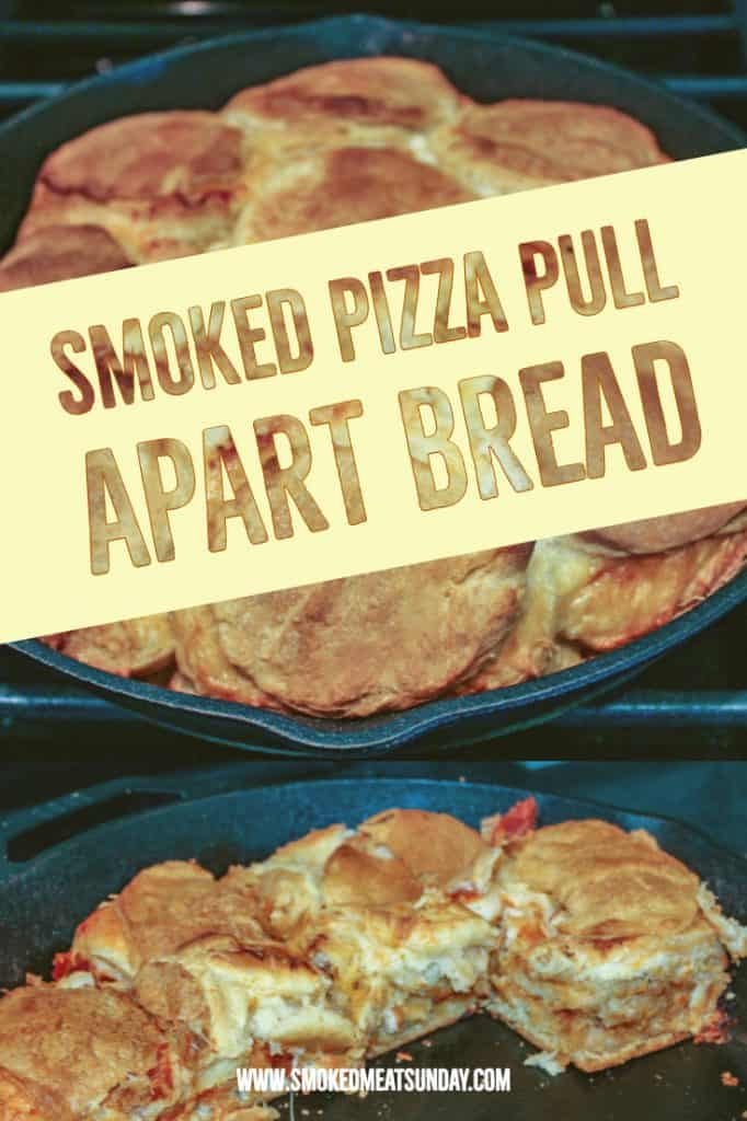 Smoked Pizza Pull Apart Bread - Easy to make for kids, or for the family! - Cooked in a Cast Iron Skillet