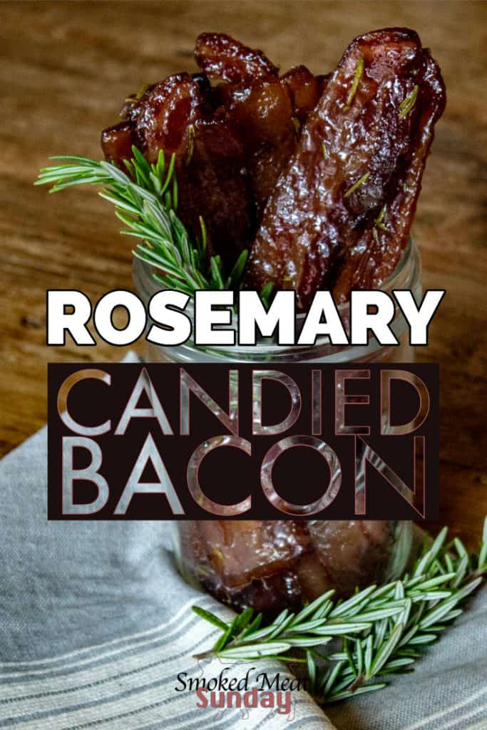 A unique smoked bacon recipe - Candied Bacon - Rosemary Bacon - Pellet Grill Recipes - Smoker Recipes