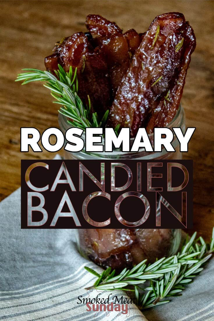 rosemary candied bacon