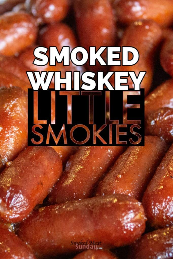 This Smoked Whiskey Little Smokies recipe is easy to make, and your friends will love them! Make these at your next party! Pellet Grill Appetizers
