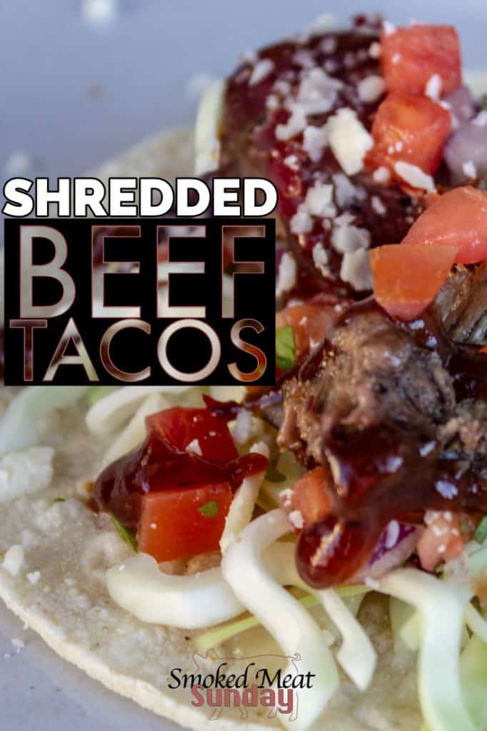 Smoked and Shredded Beef Tacos - These shredded tacos are loaded with flavor, and easy for anyone to make. If you're looking for a simple mexican food recipe you can make for your family, this is definitely the one. Not into tacos? This is great for shredded beef sandwiches too! #traegerrecipe #smokerrecipe #pelletgrillrecipe