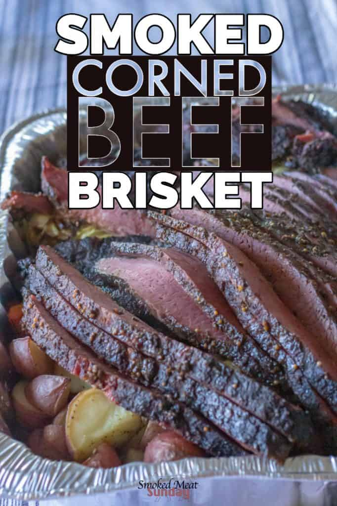 Smoked Corned Beef Brisket - Everything you need to know to make smoked corned beef brisket for St Patricks Day - #traegergrills #barbecue #bbq #pelletgrill How to make corned beef