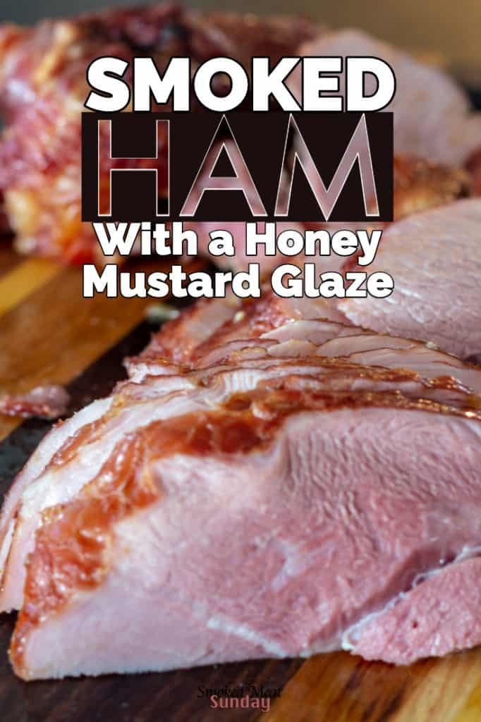 Smoked Ham with a Honey Mustard Glaze - Traeger Recipe - This smoked ham is easy to prepare, and includes a honey mustard glaze that adds a layer of flavor that your kids will love! #traegerrecipes #bbq #easterrecipe #smokedmeat