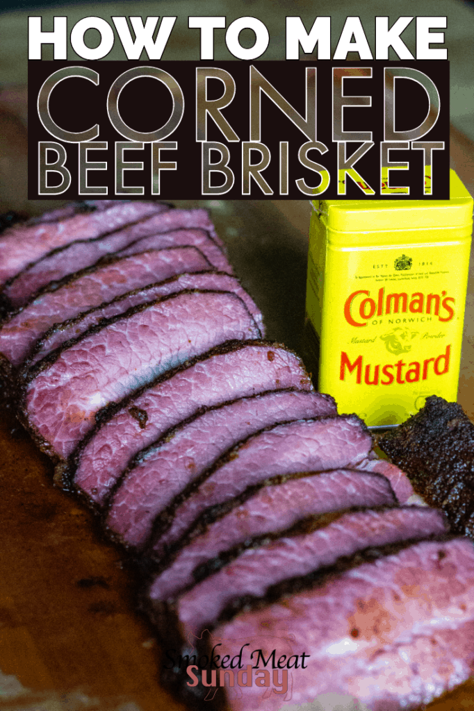 Want to know how to make corned beef brisket at home? Maybe you just want to know how to brine corned beef? This recipe has it all. Thanks to a little bit of Colman's Dry Mustard, this Smoked Corned Beef Brisket has exceptional flavor that will make your taste buds sing. #ad #ExceptionallyDifferent #ColmansMustard
