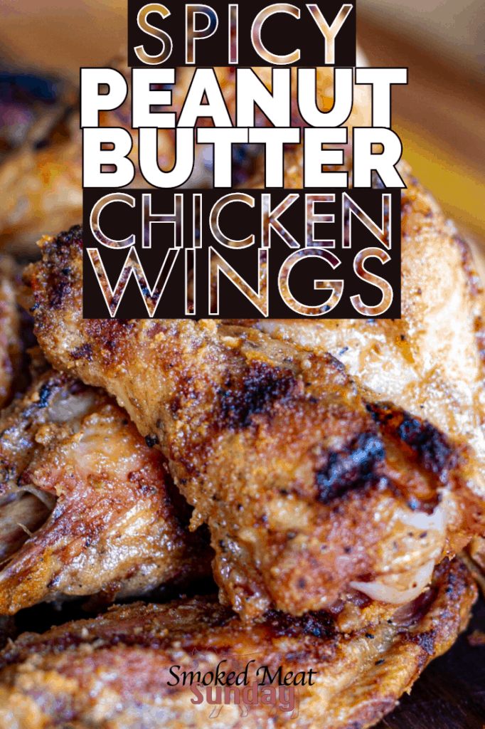 Spicy Peanut Butter Chicken Wings might be my new favorite way to make smoked chicken wings on a pellet grill or smoker. If you love spicy food or peanut butter, you have to try making these wings! #traegerbbq #smokedwings #chickenwings