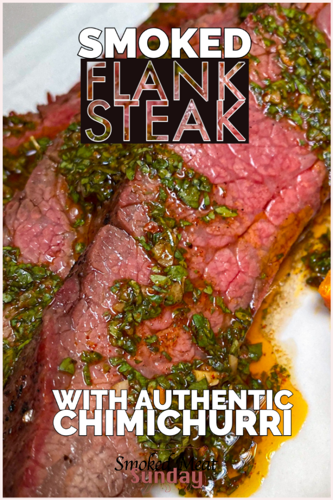 Have you ever had smoked flank steak with chimichurri?  This steak has a robust flavor that will delight your tastebuds thanks to the authentic chimicurri.  #traegerrecipe #smokedmeat #bbqrecipe